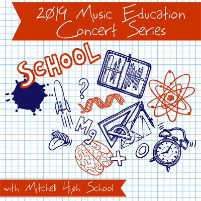 2019 Music Education Concert Series with Mitchell High School